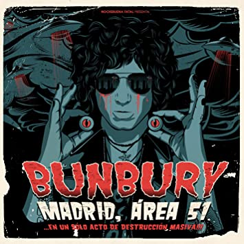 Bunbury - Madrid, Área 51 ... en un sólo acto de destrucción masiva (2CD/2DVD) - Amazon.com Music