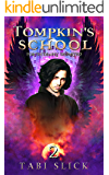 Tompkin's School: For The Dearly Departed (A Supernatural Academy Trilogy Book 2)