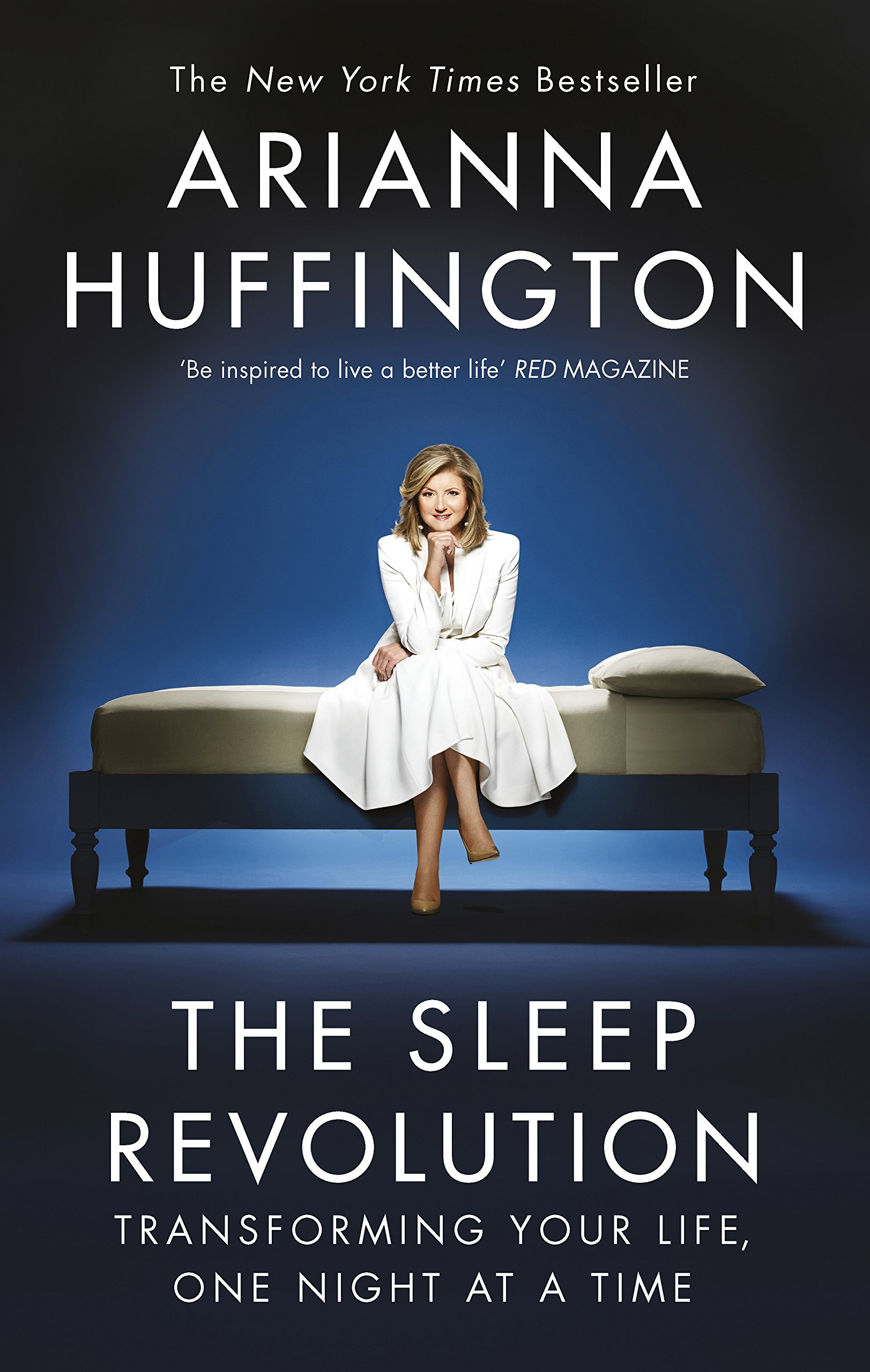 The Sleep Revolution  Transforming Your Life One Night At A Time  English Edition