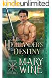The Highlander's Destiny (Highland Rogues Book 2)
