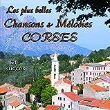 Les Plus Belles Chansons Et Mélodies Corses