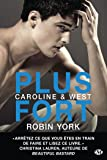 Caroline & West, Tome 2: Plus fort