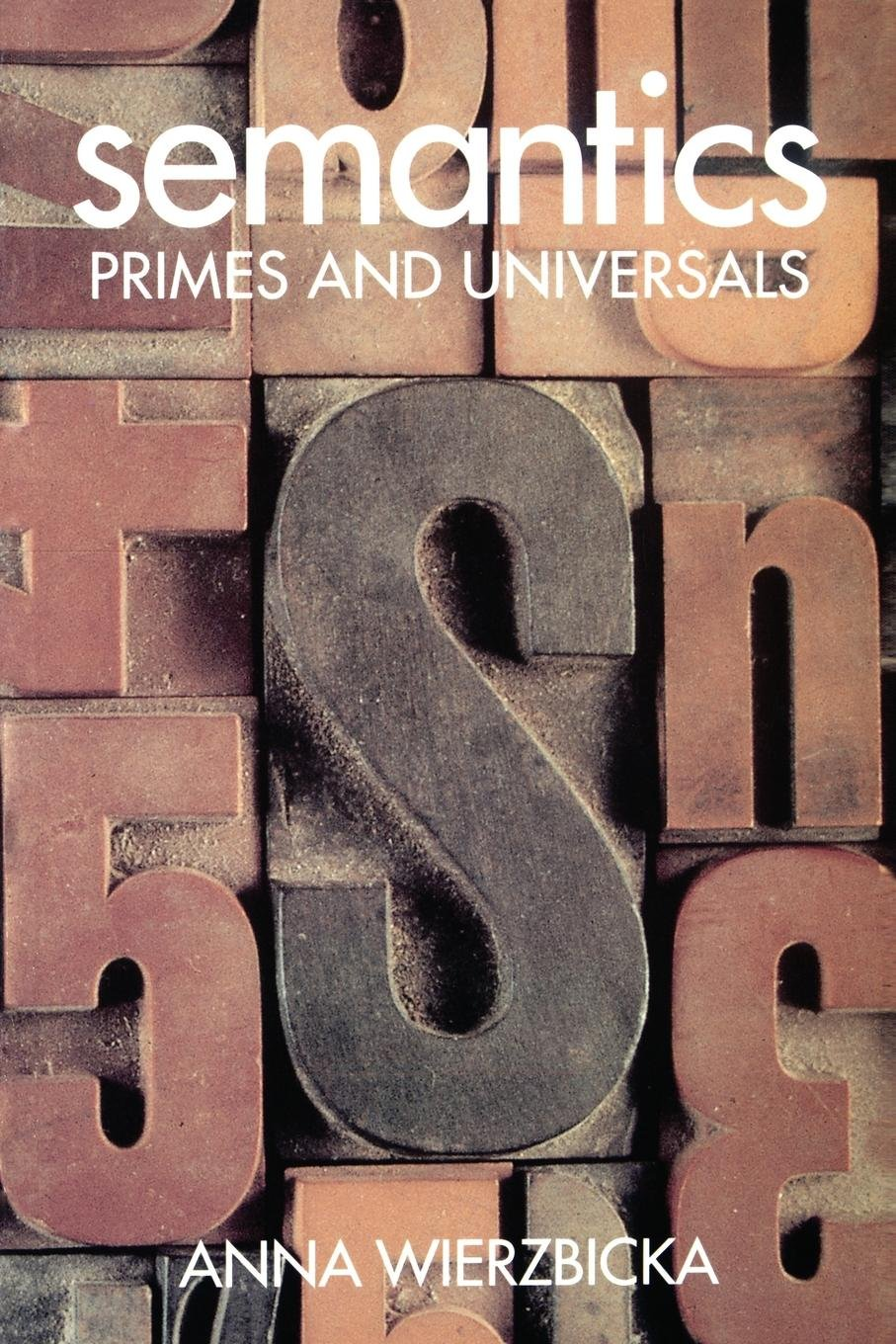 Semantics : Primes and Universals (St. in Classification Data Analysis)