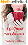 A Girlfriend For Christmas: A Sweet Lesbian Christmas Romance