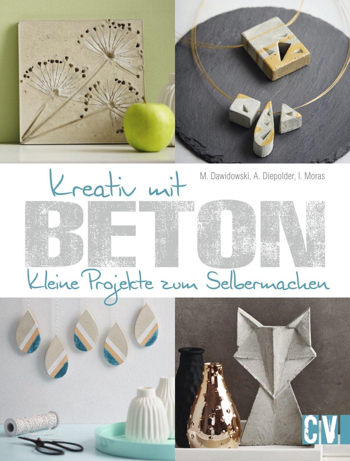 Wohnaccessoires aus beton  Kreativ mit Beton: Kleine Projekte zum Selbermachen: Amazon.de ...