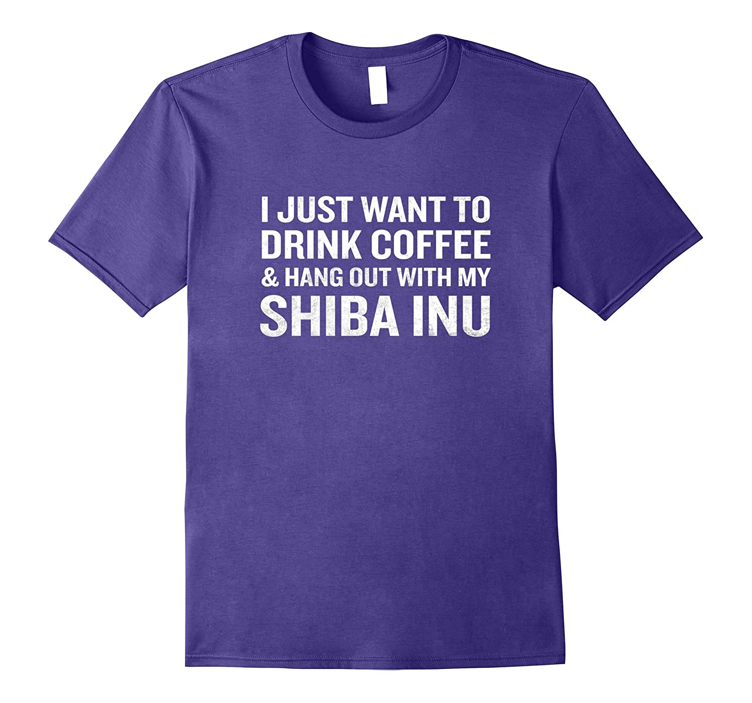 Just Want to Drink Coffee Hang Out With My Shiba Inu T-Shirt-Vaci