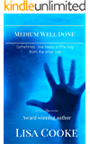 Medium Well Done