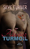 Alluring Turmoil: Book 1 Bayou Stix (English Edition)