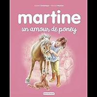 Un amour de poney (Albums Martine t. 56)