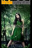 The Awakening: Soul Pair Series. Book 2.