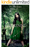 The Awakening: Soul Pair Series. Book 2.