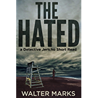 The Hated (The Detective Jericho Series Book 3) (English Edition)