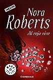 Al rojo vivo (Spanish Edition)