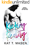 Kicking Reality: A Brother's Best Friend Romance