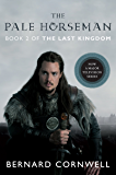 The Pale Horseman: A Novel (Saxon Tales Book 2)