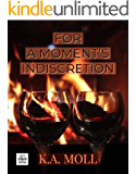 For A Moment's Indiscretion (Soul Mates Series Book 2)