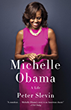 Michelle Obama: A Life (English Edition)
