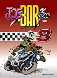 Joe Bar Team - Tome 08