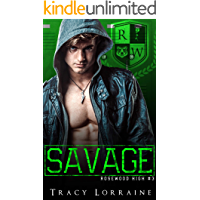 SAVAGE: A Dark High School Bully Romance (Rosewood High Book 3)