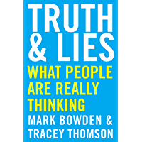 Truth and Lies: What People Are Really Thinking (English Edition)