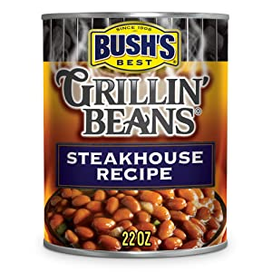 BUSH'S BEST Canned Steakhouse Recipe Grillin' Beans (Pack of 12), Source of Plant Based Protein and Fiber, Low Fat, Gluten Free, 22 oz