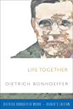 Life Together (Dietrich Bonhoeffer Works)