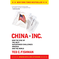 China, Inc.: How the Rise of the Next Superpower Challenges America and the World (English Edition)