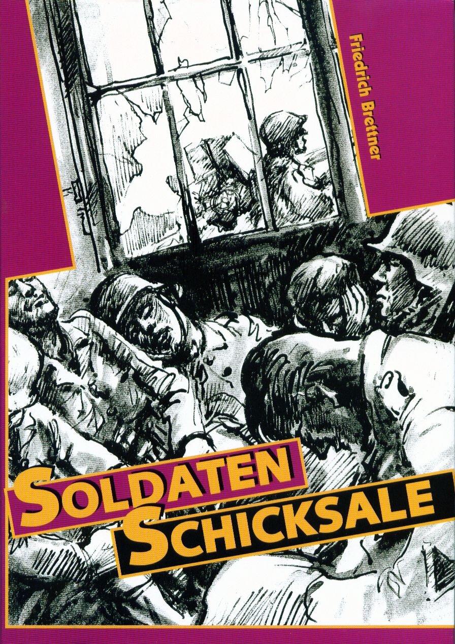 soldaten-schicksale-luftwaffe-marine-wehrmacht-waffen-ss-volkssturm