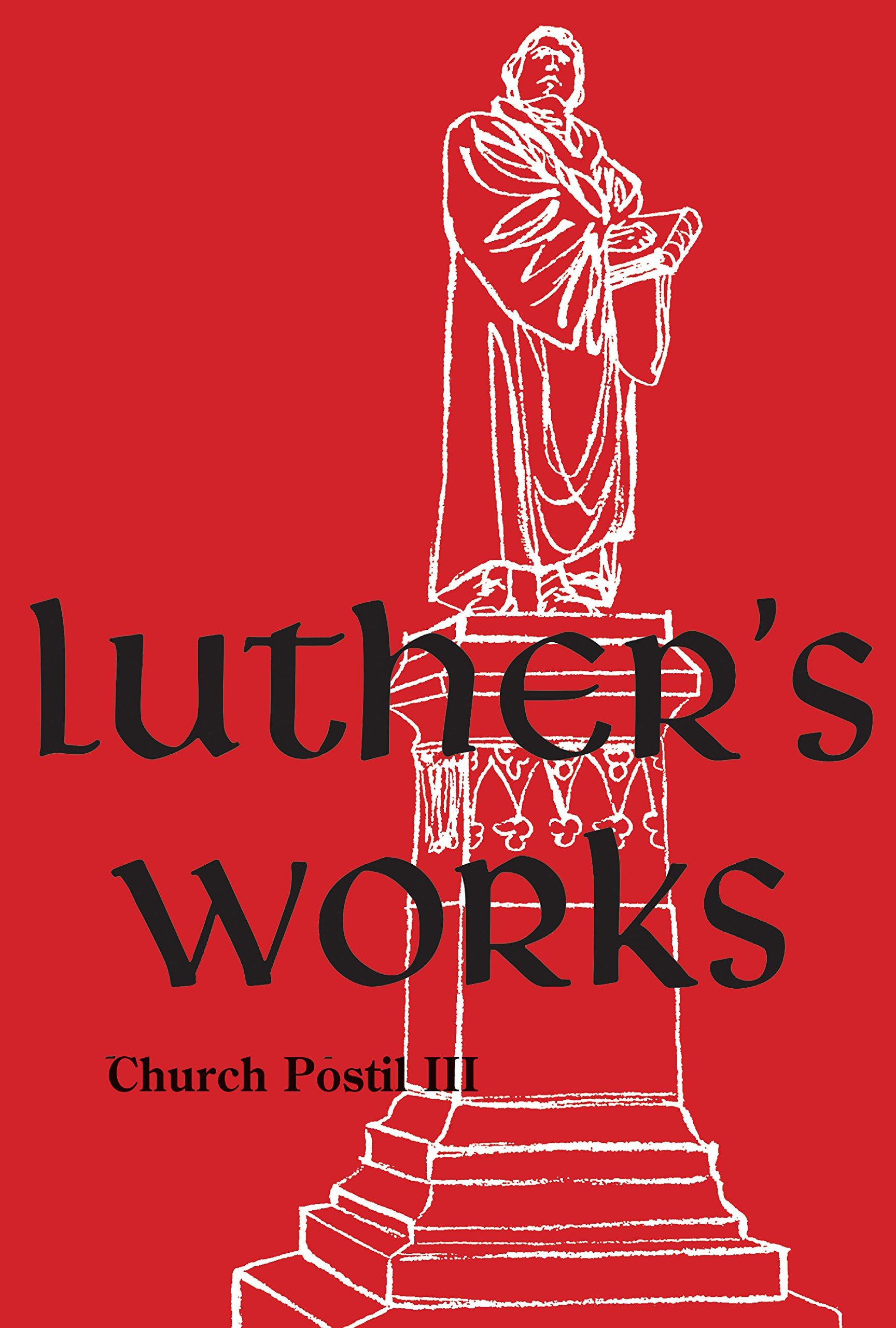 Read Online Luther's Works Volume 77 PDF