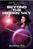 Beyond the Hidden Sky (Star Trails Tetralogy Book 1)