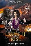 The Game II: Rise