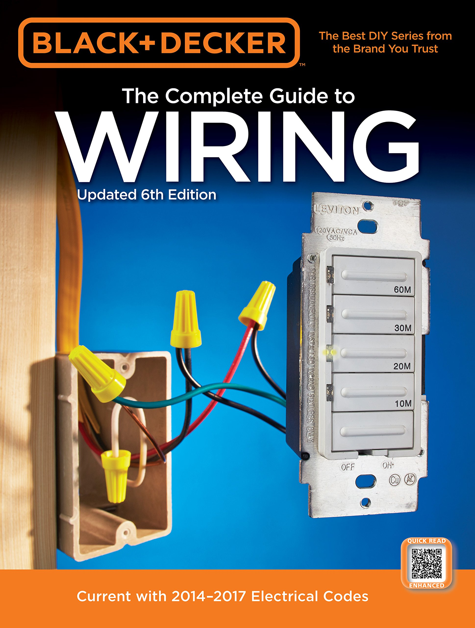 Black & Decker Complete Guide to Wiring, 6th Edition: Current with  2014-2017 Electrical Codes: Editors of Cool Springs Press: 0884266858434:  Amazon.com: ...