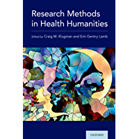 Research Methods in Health Humanities (English Edition)