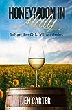 Honeymoon in Italy: Before the Otto Viti Mysteries