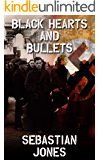 Black Hearts and Bullets: Black Hearts and Bullets
