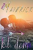 Dear Maverick: A Short Story (Love Letters)