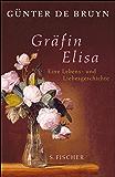 Gräfin Elisa: Eine Lebens- und Liebesgeschichte (German Edition)