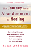 The Journey from Abandonment to Healing: Revised and Updated: Surviving Through and Recovering from the Five Stages That…