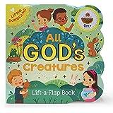 All God's Creatures Chunky Lift-a-Flap Book (Little Sunbeams)