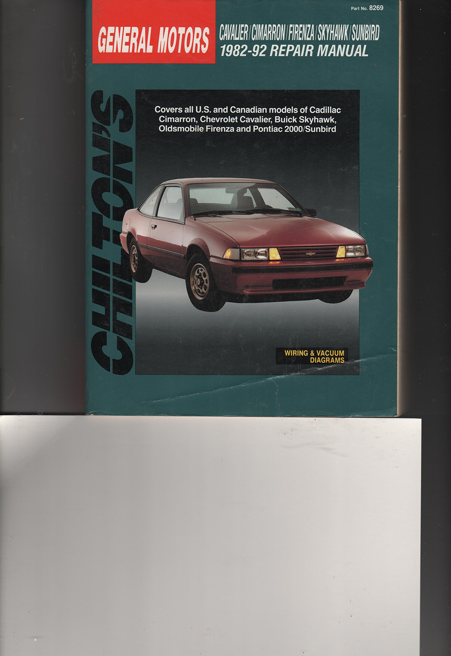 Chilton's General Motors: Cavalier/Cimarron/Firenza/Skyhawk/Sunbird, 1982-92  Repair Manual: Dean F. Morgantini: 9780801982699: Books - Amazon.ca