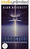Abductees (The Gravitonics Chronicles Book 1)