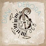 The Best Of Dani & Debora Gurgel Quarteto