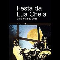 Festa Da Lua Cheia