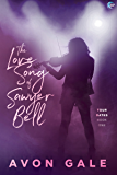 The Love Song of Sawyer Bell (Tour Dates Book 1)
