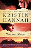 Between Sisters: A Novel (Random House Reader's Circle)