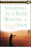 Standing in a River Waving a Stick (John Gierach's Fly-fishing Library) (English Edition)