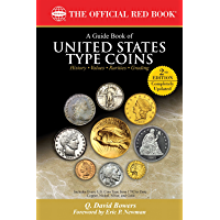 A Guide Book of United States Type Coins (Official Red Book) (English Edition)