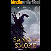 Sand and Smoke: Dragon Destiny