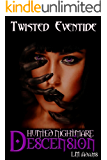 Hunted Nightmare: Descension (Twisted Eventide-3)