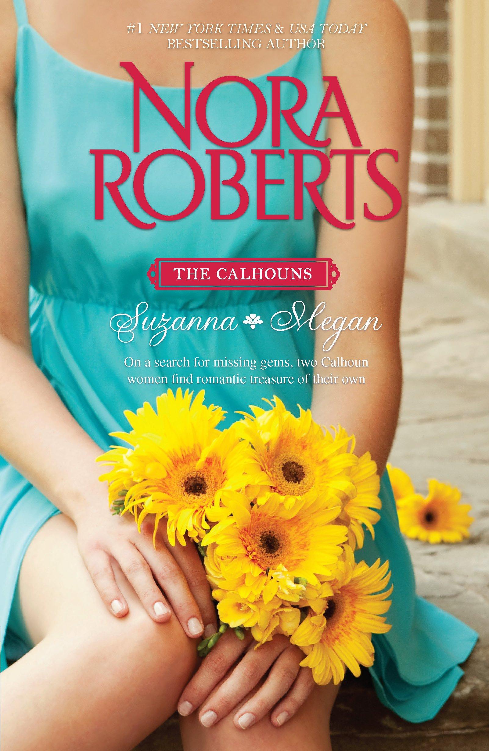 The Calhouns: Suzanna and Megan: Suzanna's Surrender\Megan's Mate: Nora  Roberts: 9780373281367: Amazon.com: Books